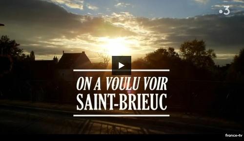 Àla découverte de Saint-Brieuc avec France 3